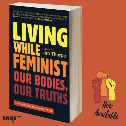 The Living While Feminist Podcast Launch