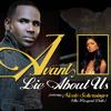 Lie About Us (Album Version) [feat. Nicole Scherzinger]