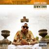 Downtown (feat. Kidd Kidd)