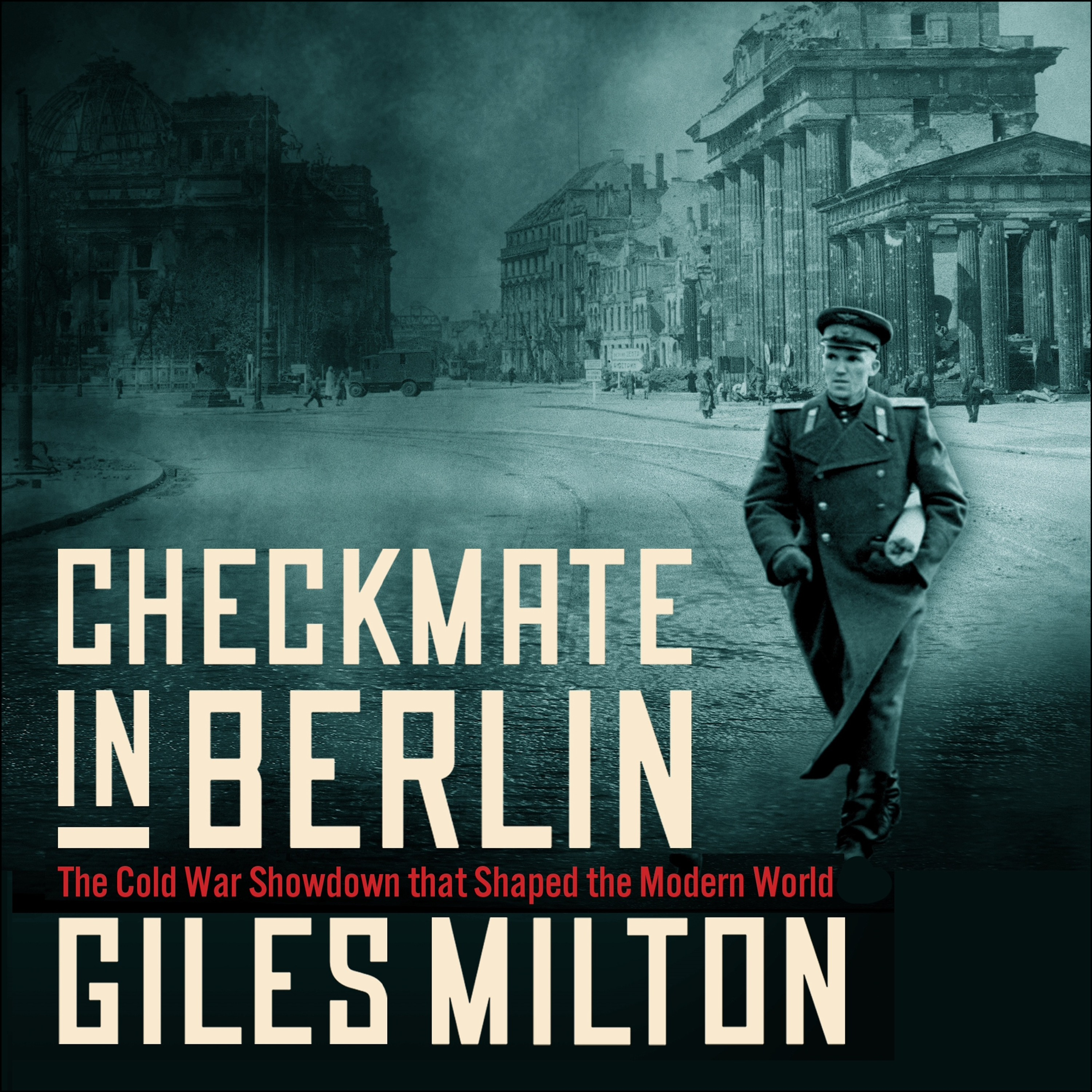CHECKMATE IN BERLIN by Giles Milton, read by Giles Milton - audiobook extract