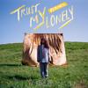 Trust My Lonely (Rain Or Shine Remix)