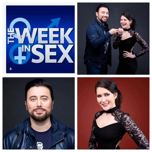 The Week In Sex - Season 5 Ep 2 Discussing Our Interview With a Pop Star/Keanu Punched in the Face/An Almost Threesome