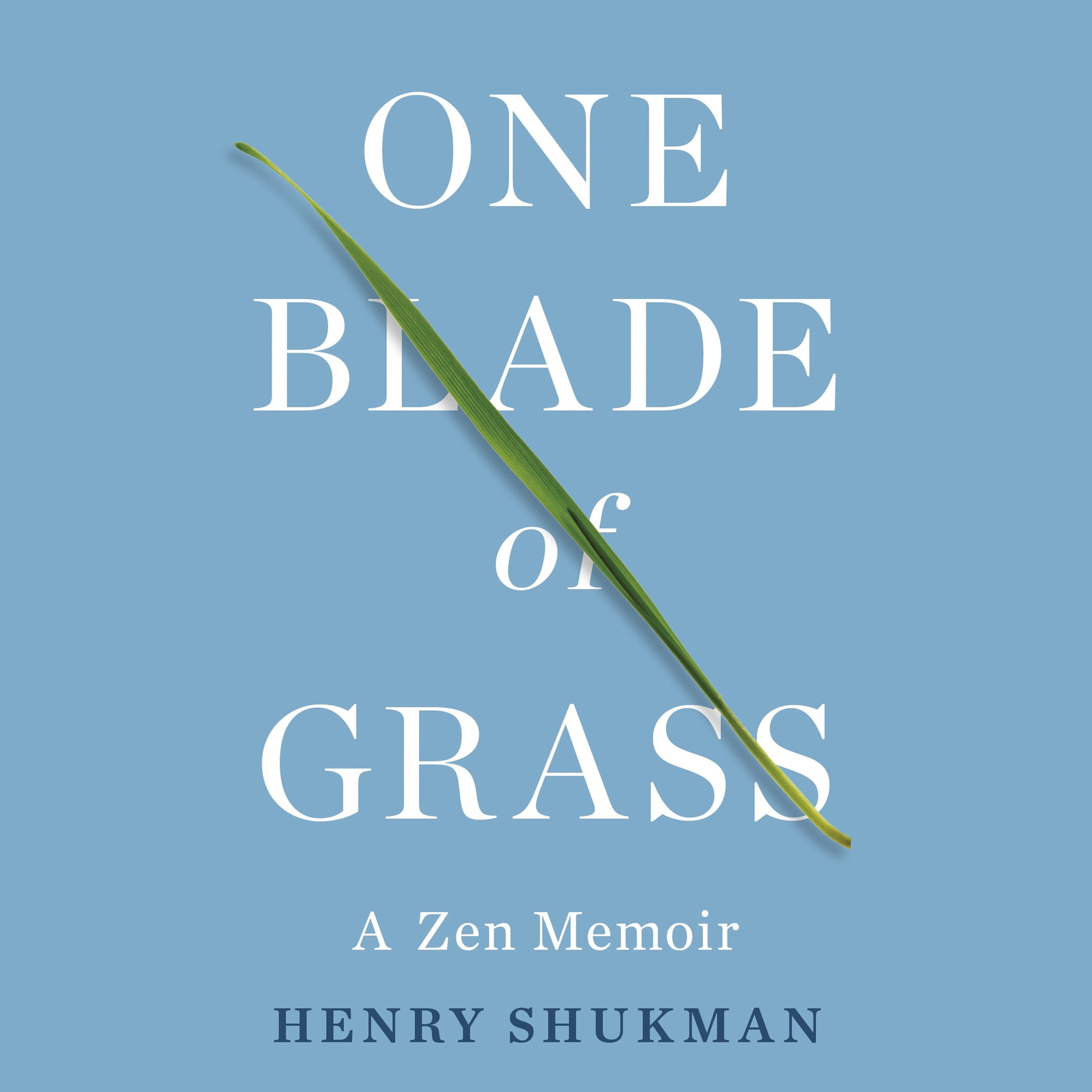ONE BLADE OF GRASS by Henry Shukman, read by Henry Shukman - audiobook extract