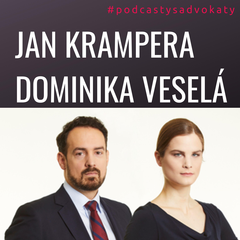 #podcastysadvokaty 08 - Dominika Veselá & Jan Krampera, Evershed Shuterland