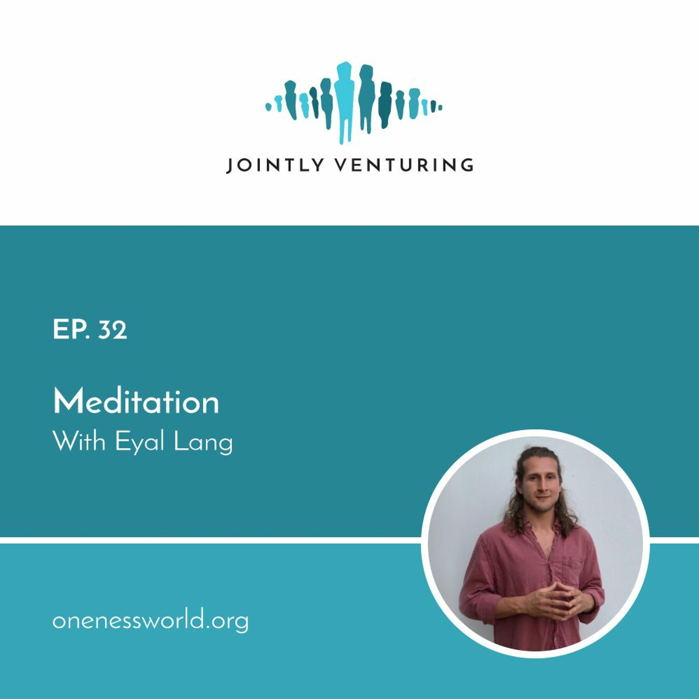 Episode 32 – Meditation