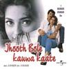 Mama I Love You (Jhooth Bole Kauwa Kaate / Soundtrack Version)