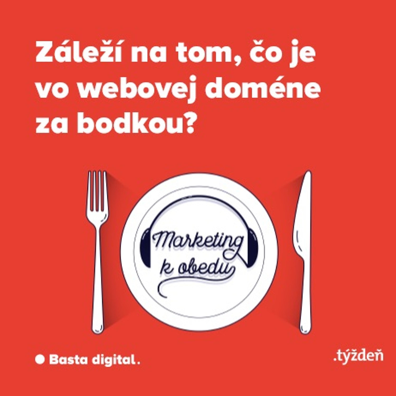 Marketing k obedu: Záleží na tom, čo je vo webovej doméne za bodkou?