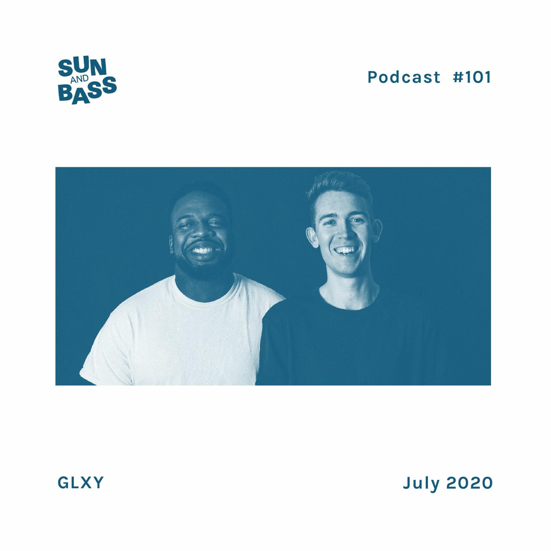 SUNANDBASS Podcast #101 - GLXY