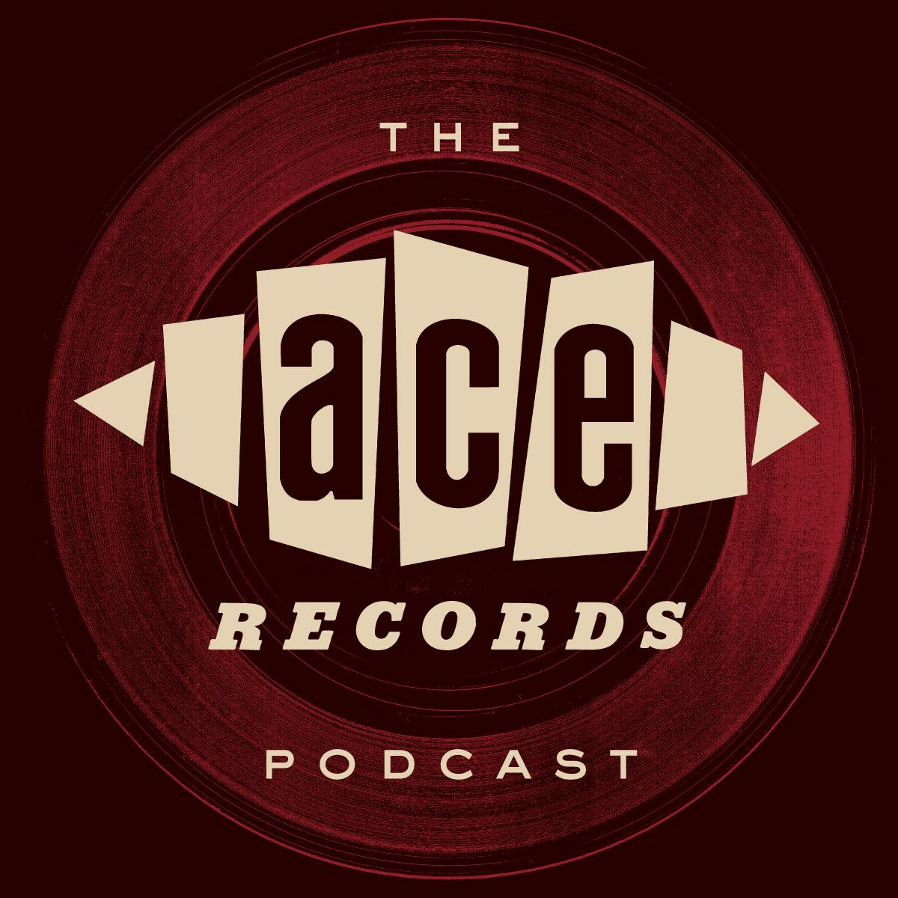 The Ace Records Podcast #20 - Ady Croasdell