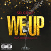 We Up (Album Version (Explicit)) [feat. Kendrick Lamar]