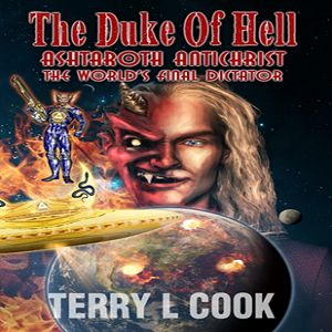 Episode 6968 - The Duke of Hell, The World 's Final Dictator - Terry Cook