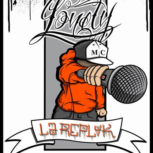lonety mc de LA REPLYK's profile - Hear the world's sounds
