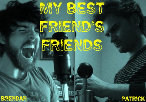 My Best Friend's friends