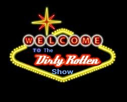TheDirtyRottenShow