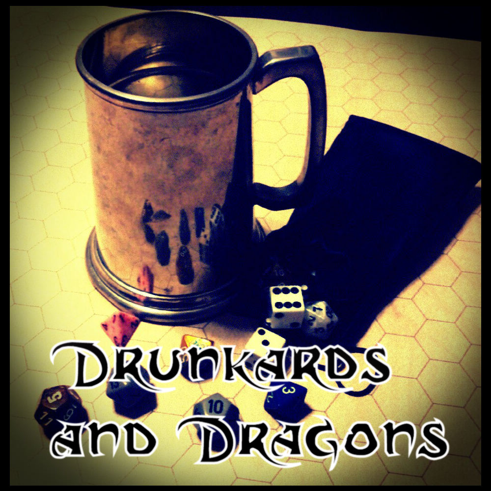 Drunkards and Dragons