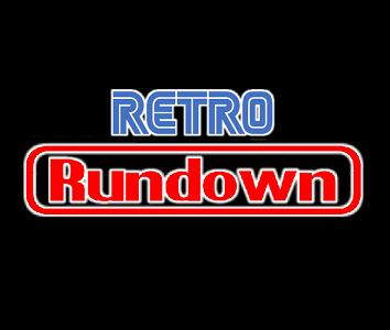 Retro Rundown