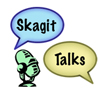 Skagit Talks
