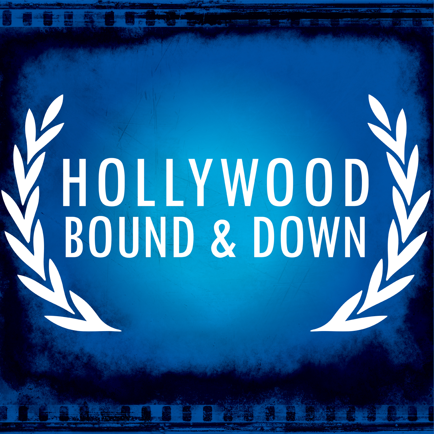 Hollywood Bound & Down