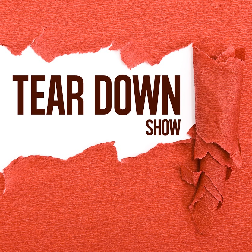 TearDownShow