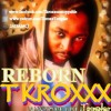 TKROXX Turn around(heartbeat Riddim)2013
