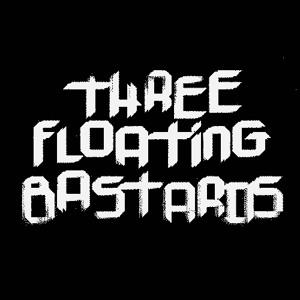 Three Floating Bastards