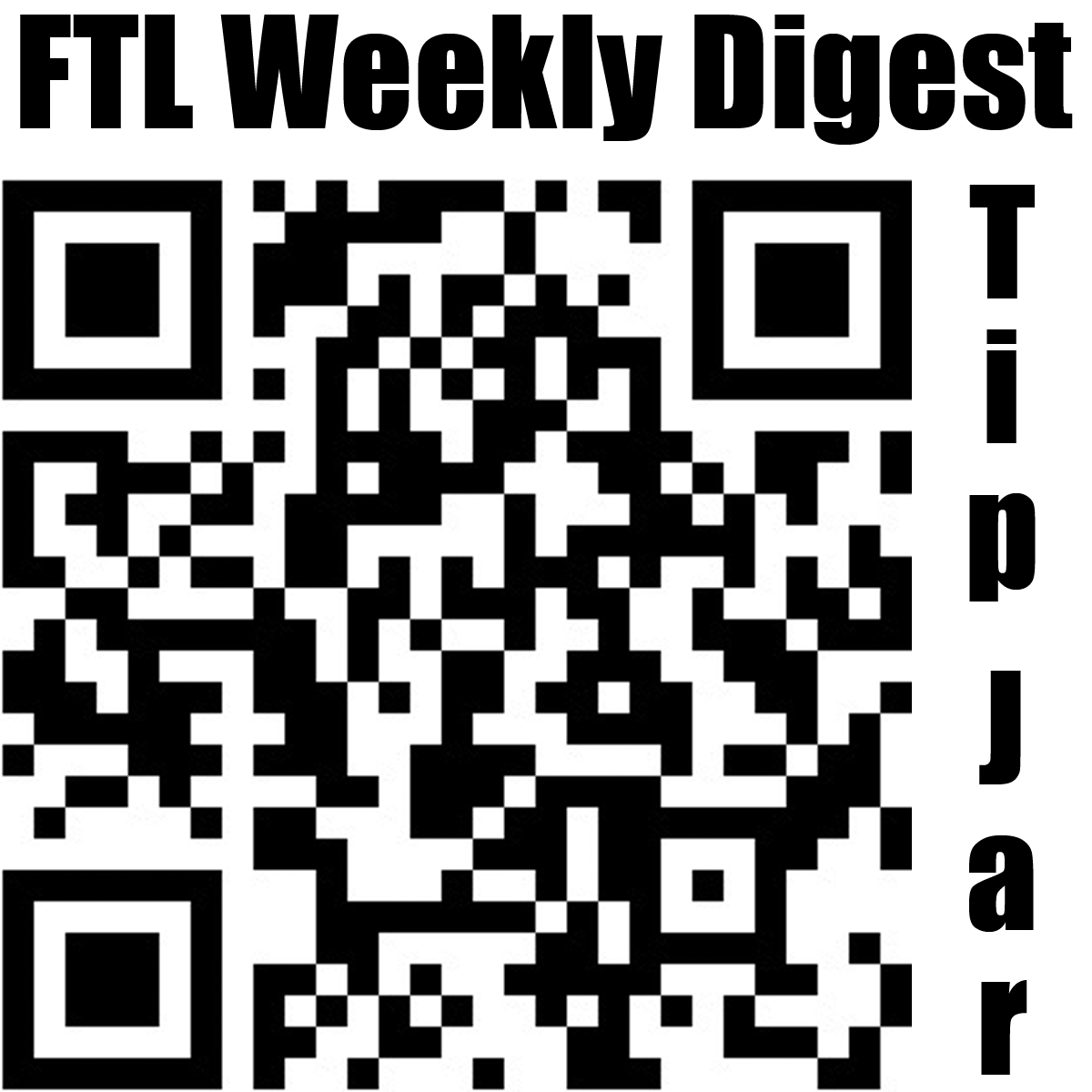 FTL Weekly Digest