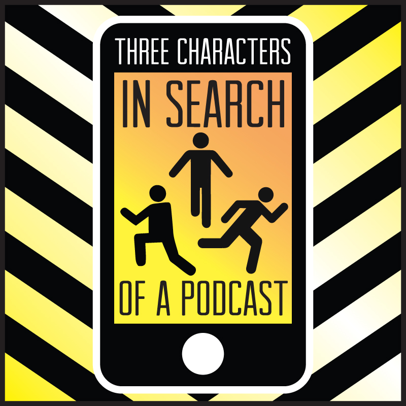 Three Characters Podcast