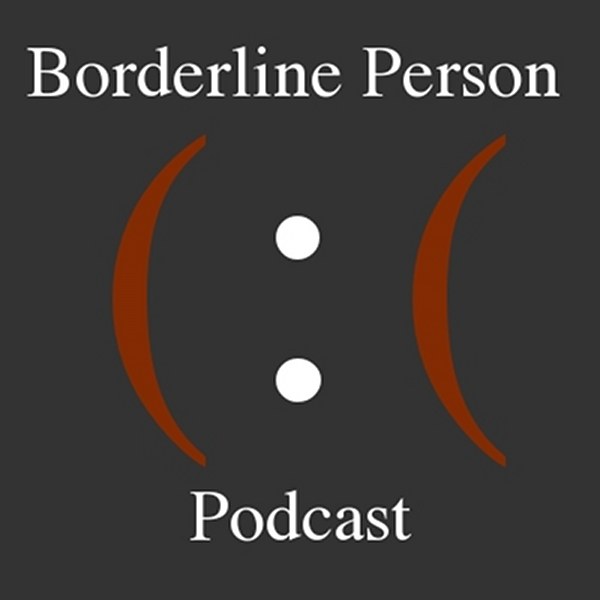 Borderline Person Podcast