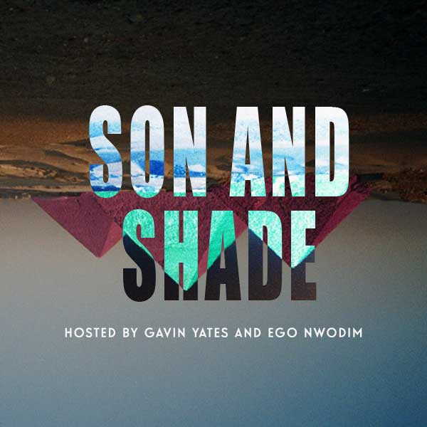 Son and Shade
