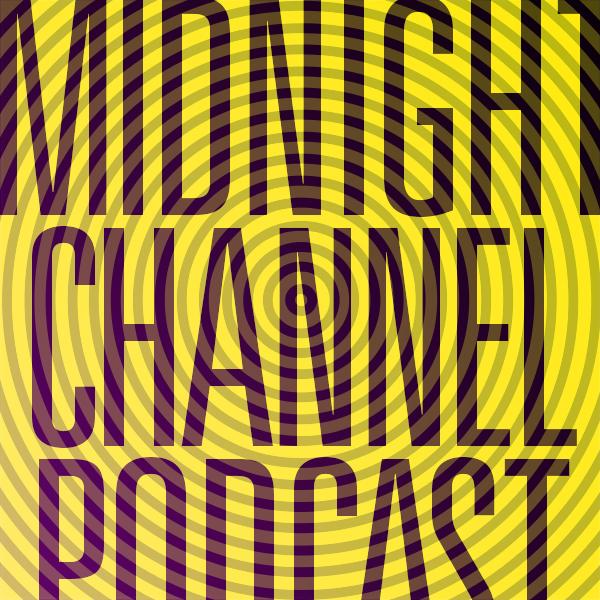 MidnightChannelPodcast