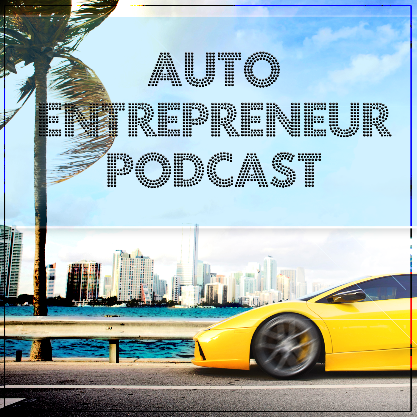 Auto Entrepreneur Podcast