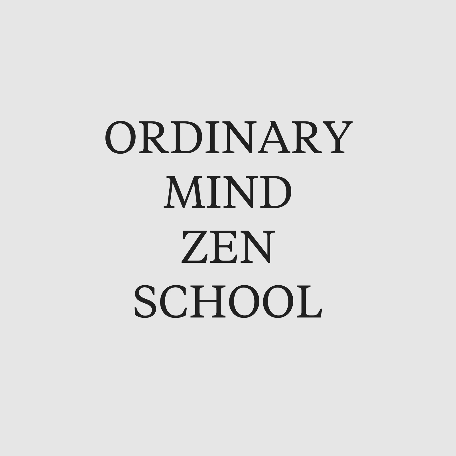 Ordinary Mind Zen School
