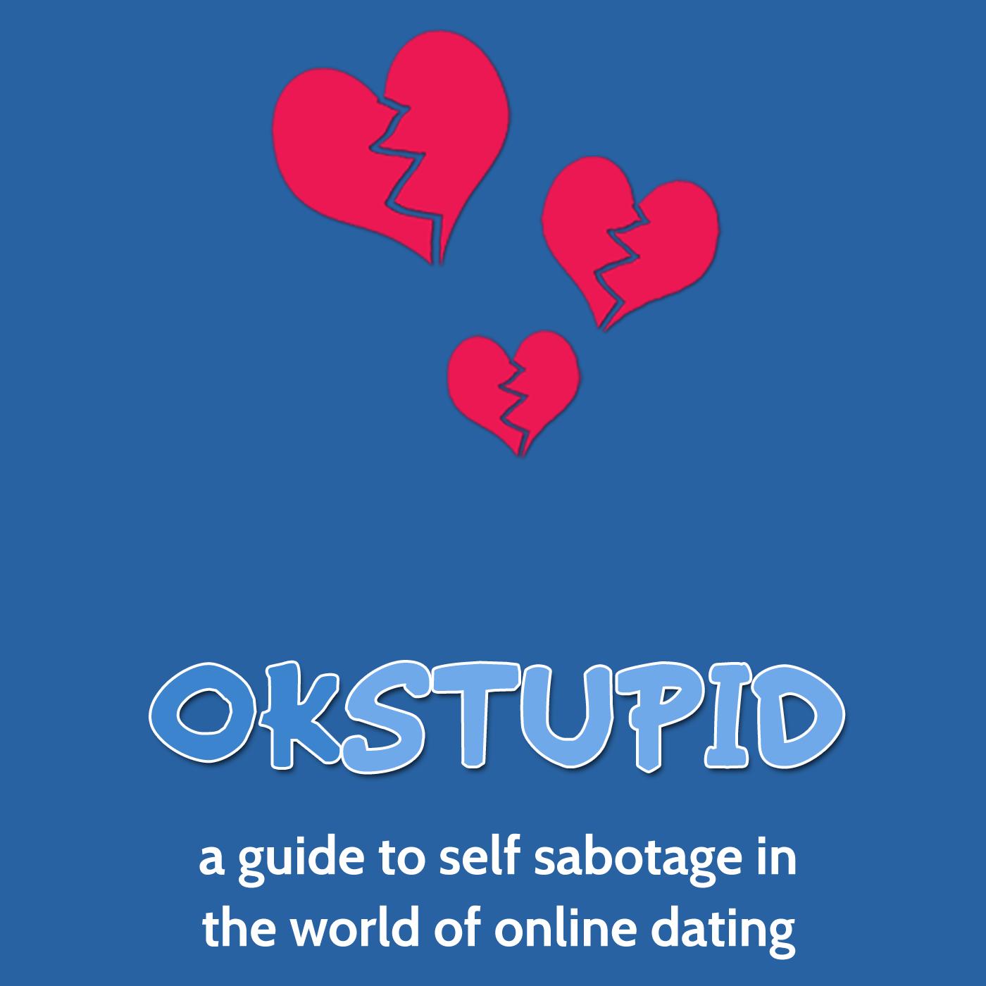 OK Stupid