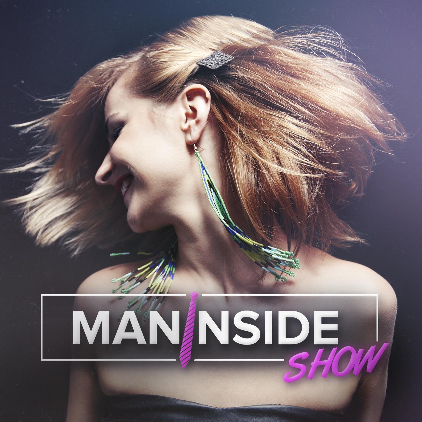 ManInside Show