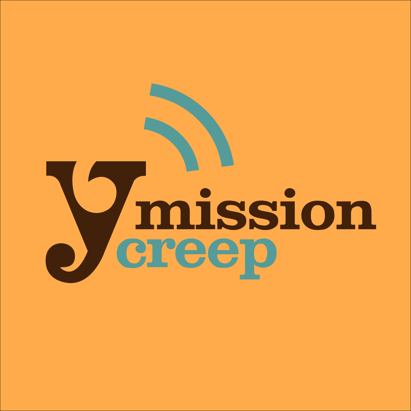 MissionCreep Podcast