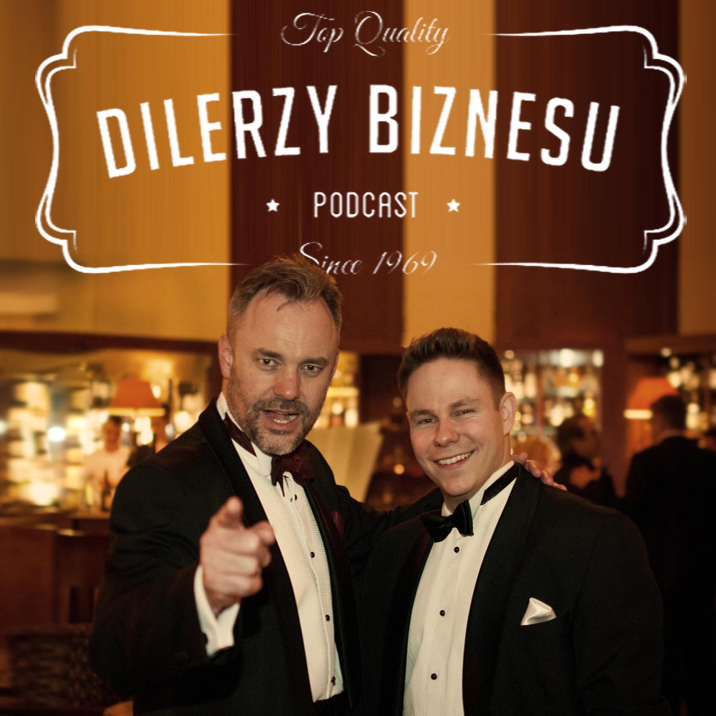 Dilerzy Biznesu Podcast