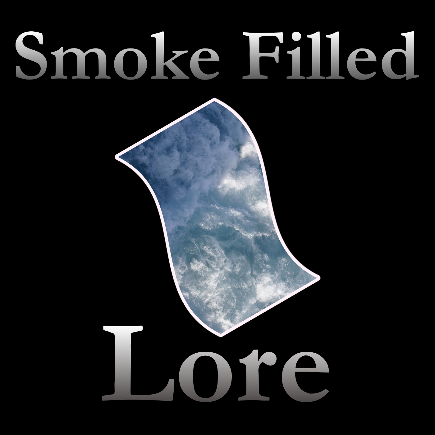 Smoke Filled Lore Podcast