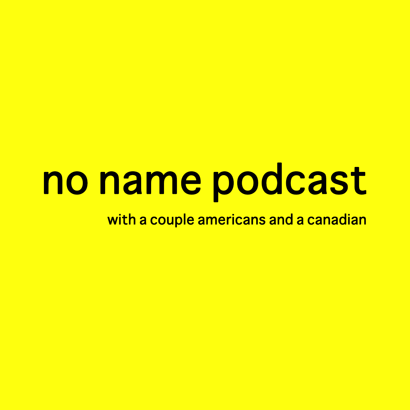 No Name Podcast