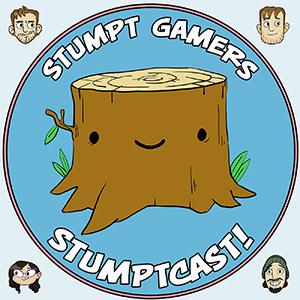 Stumptcast!