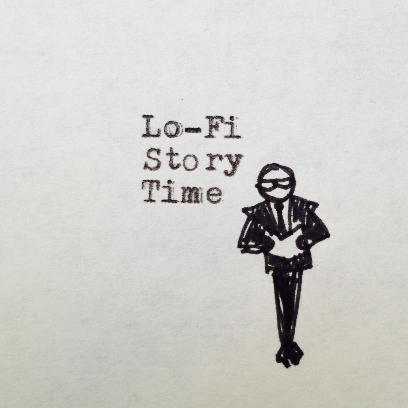 Lo-Fi Story Time