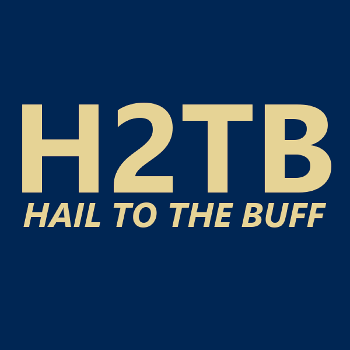 Hail to the Buff