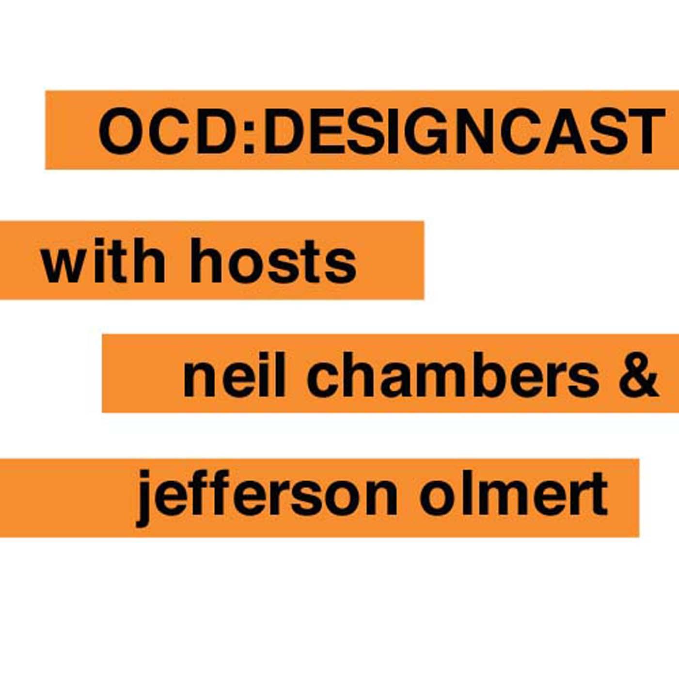 OCD:DESIGNCAST