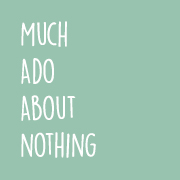 Much Ado About Nothing Podcast