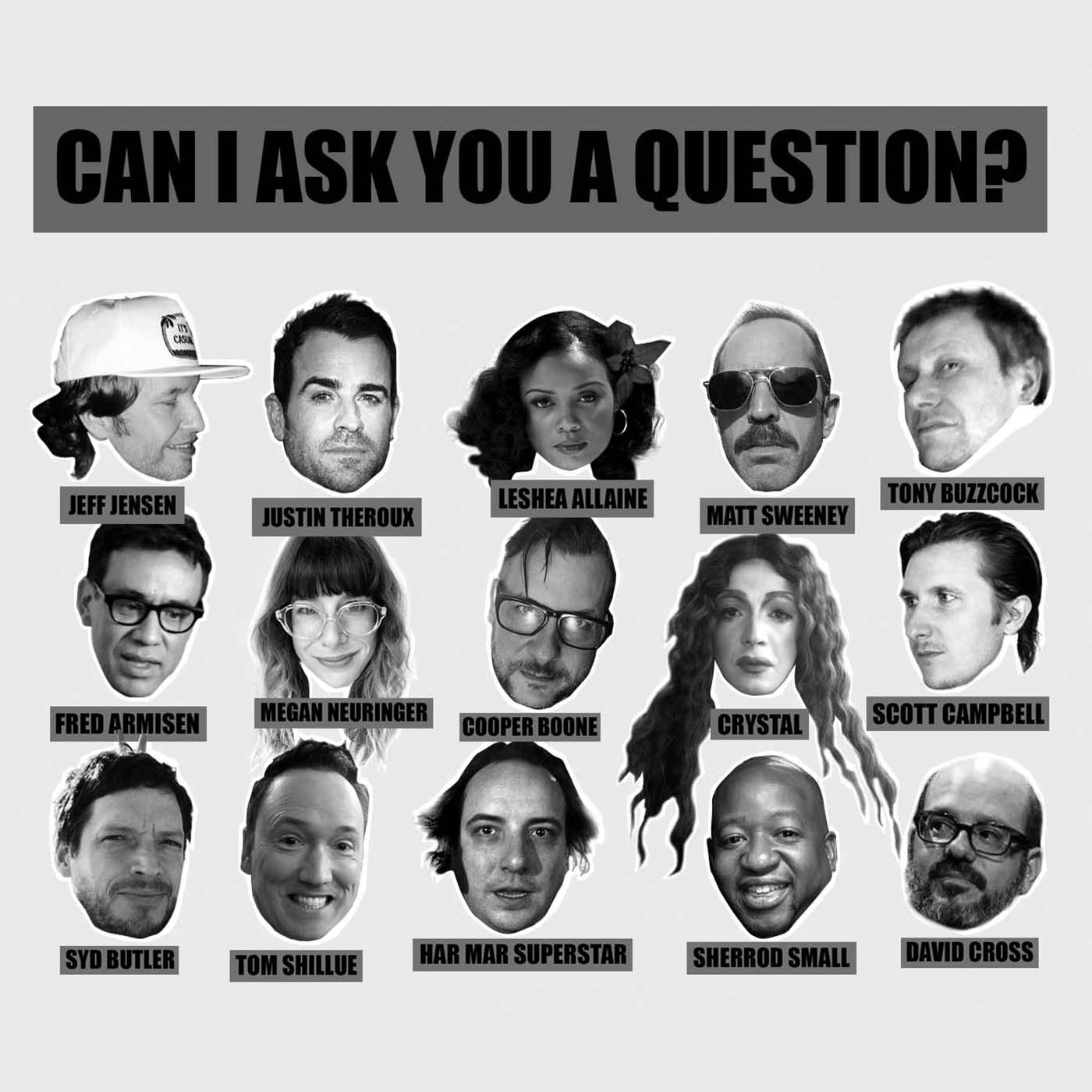Can I Ask You a Question?