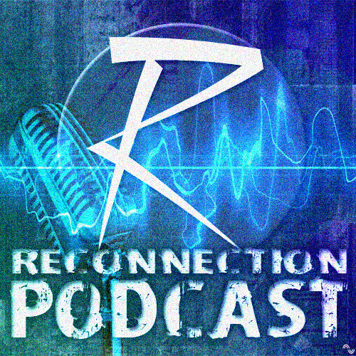 Reconnection Podcast