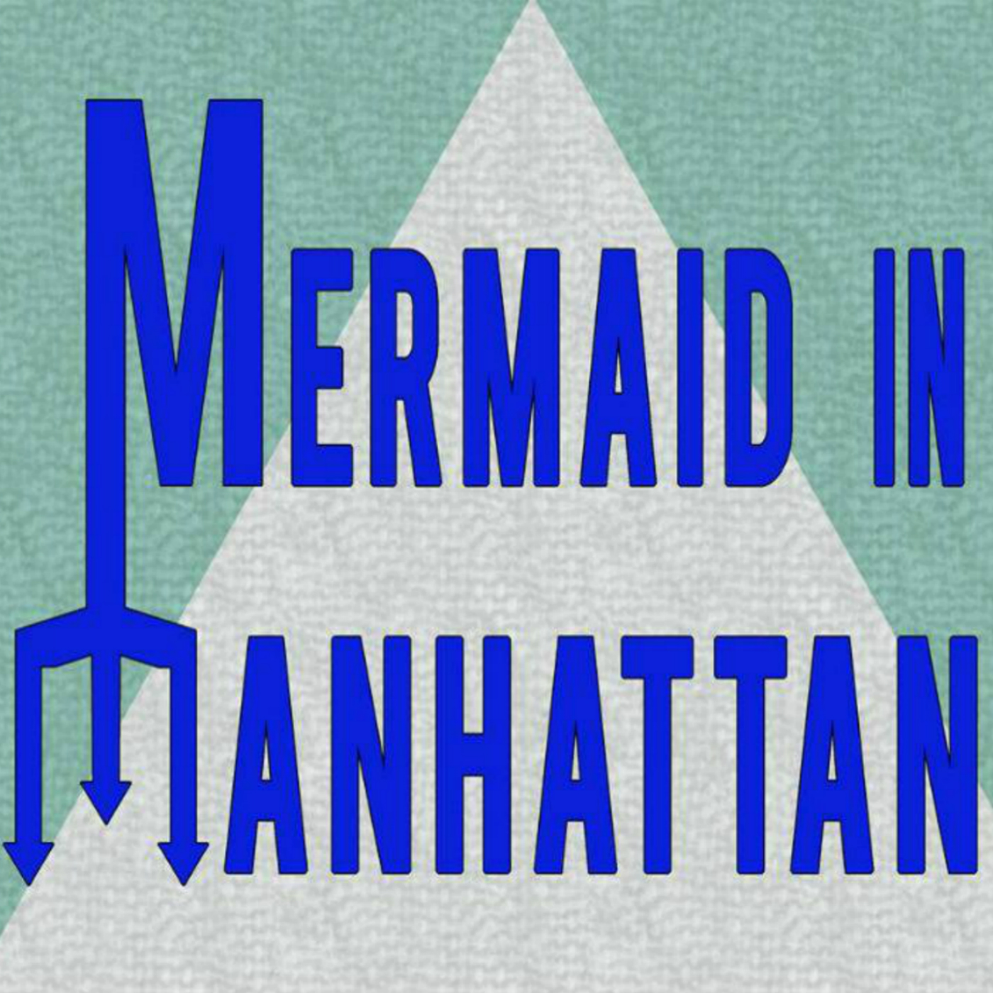Mermaid In Manhattan