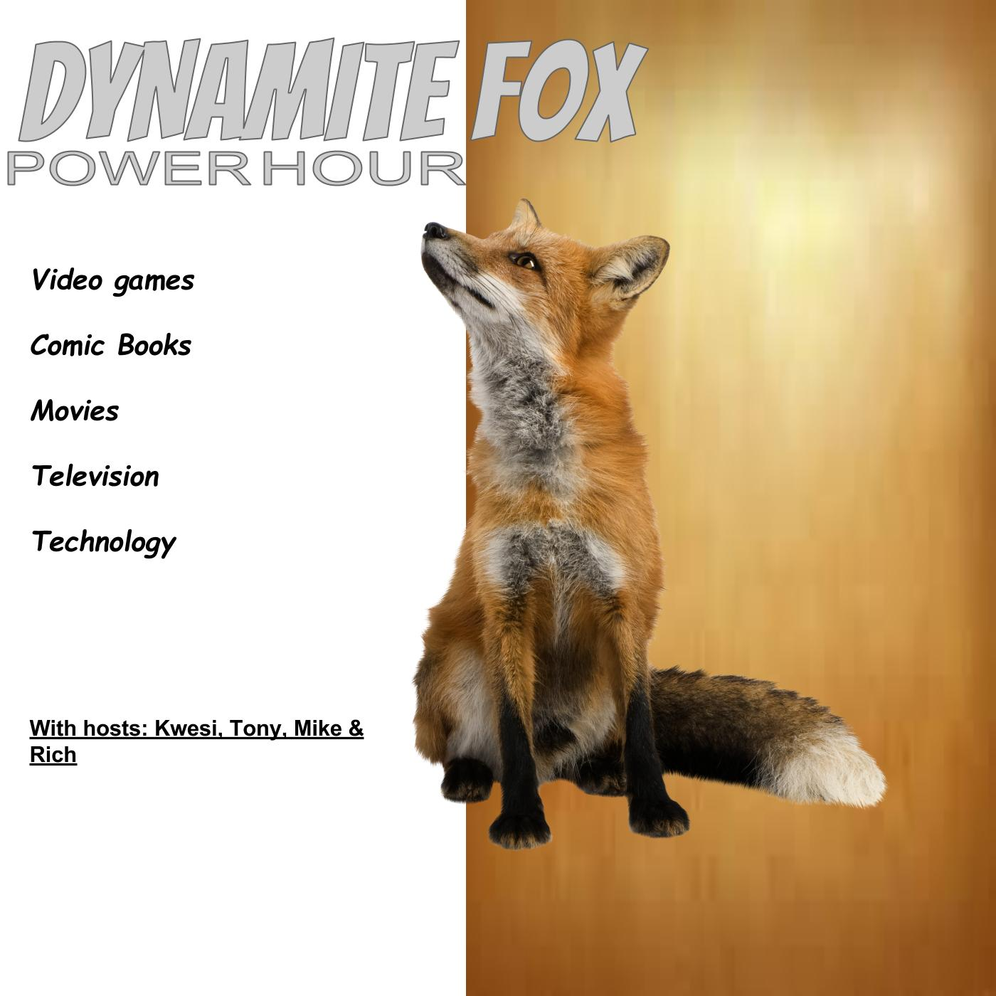 Dynamite Fox Power Hour