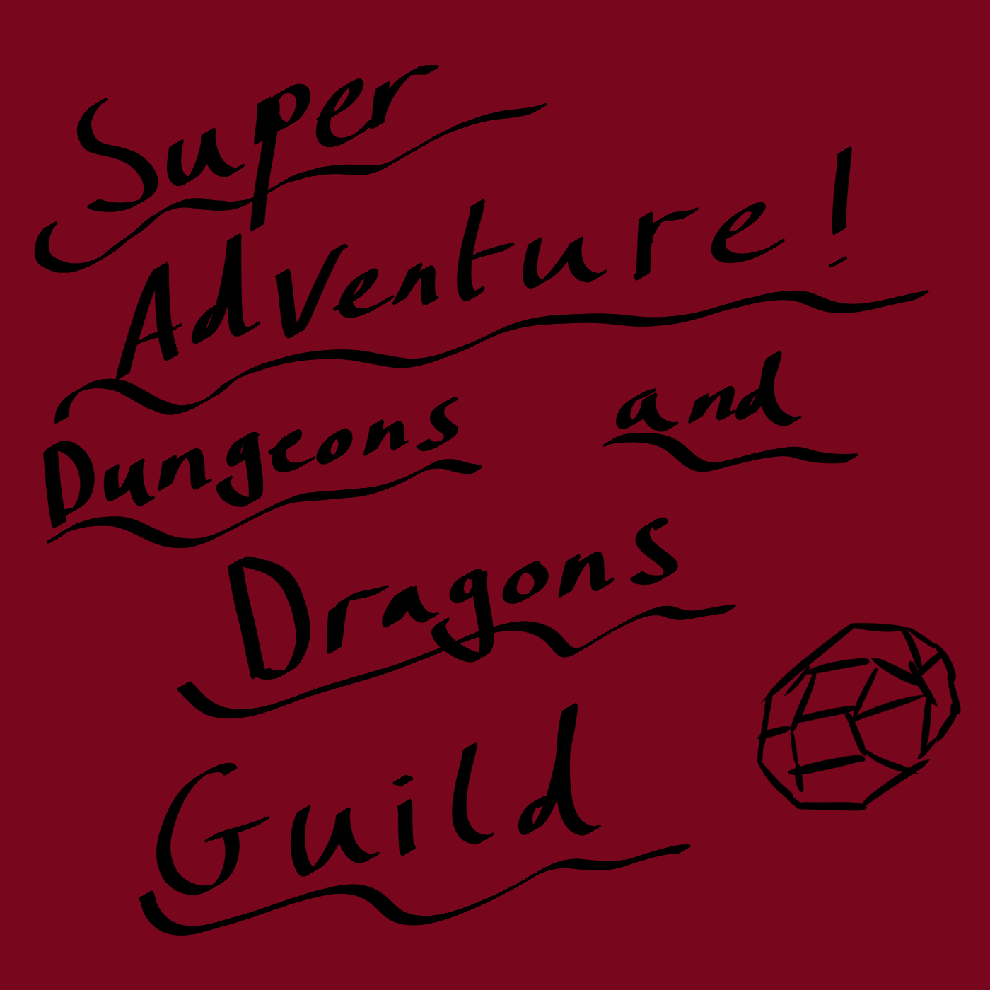 Super Adventure D&D Podcast!