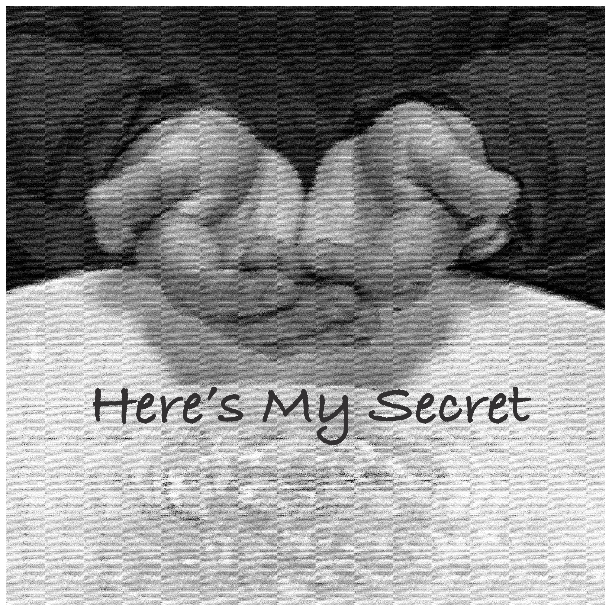 Here's My Secret
