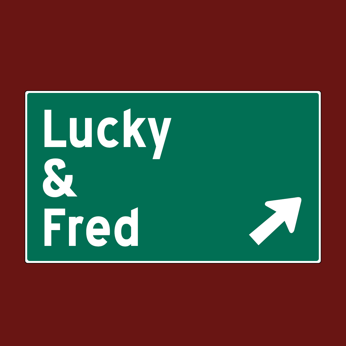 Lucky & Fred